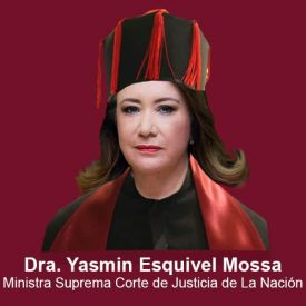 MINISTRA YASMIN ESQUIVEL MOSSA